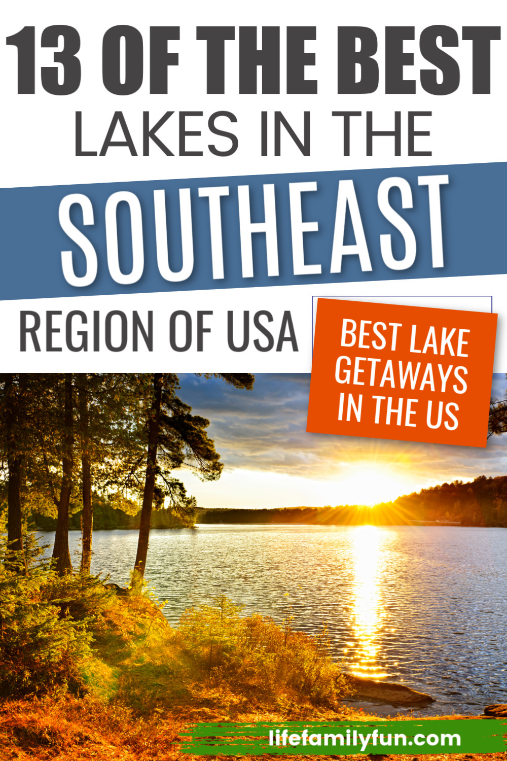 Best Lake Vacations in the Southeast USA