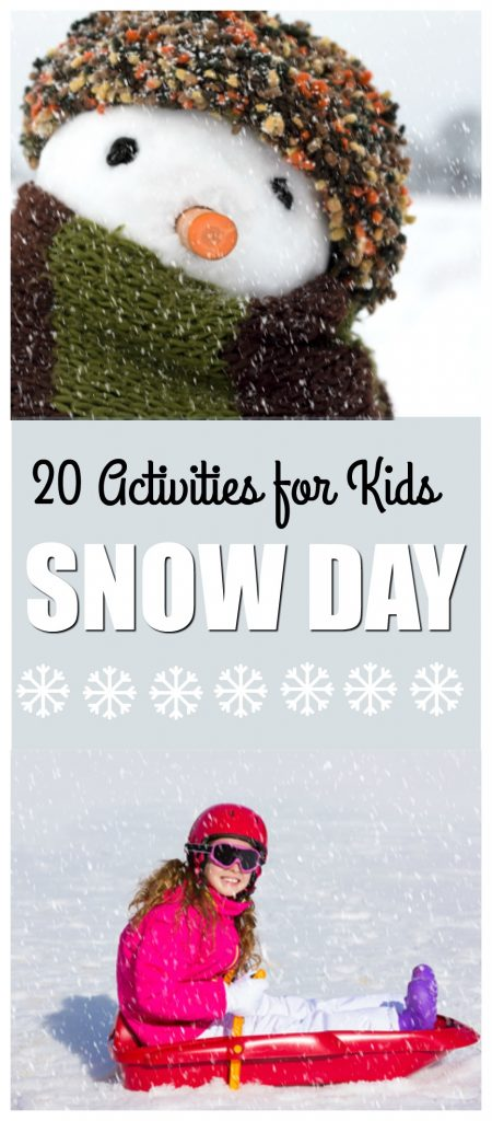 20 Activities For Kids On A Snow Day