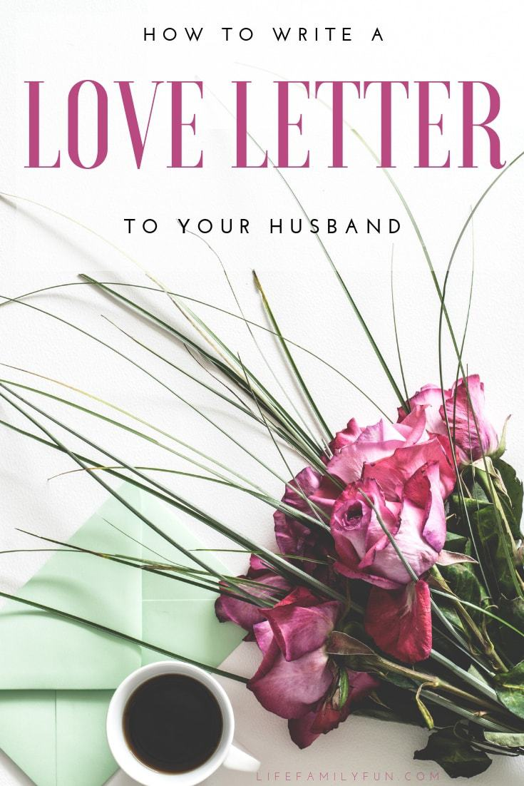 Finding a way to write a love letter to your husband shouldn't be overly difficult, but for many, it is. If you're wanting to give your husband a special note this year for Valentine's Day to let him know just how appreciative you are of him and his heart, writing a heartfelt love letter is a wonderful plan! #LoveLetter