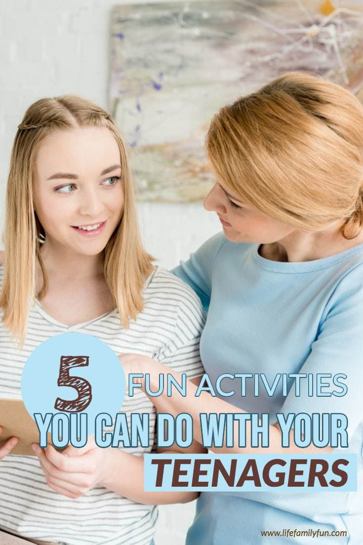 things to do with your teens