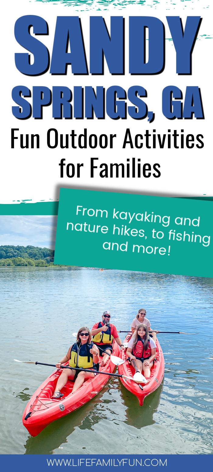fun outdoor activities in sandy springs, pin for pinterest