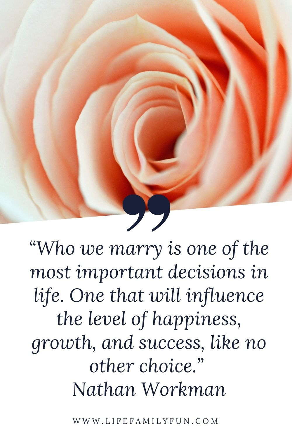 Happy Marriage Quote by Nathan Workman