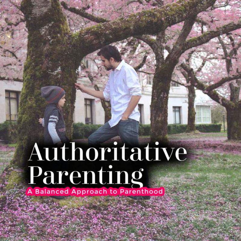 Authoritative Parenting: